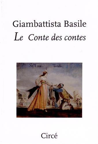Le conte des contes : Ou le divertissement des petits enfants par Giambattista Basile