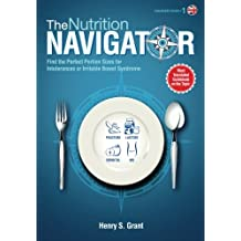 The NUTRITION NAVIGATOR [researchers' edition UK]: Find the Perfect Portion Sizes for Fructose, Lactose and/or Sorbitol Intolerance or Irritable Bowel Syndrome