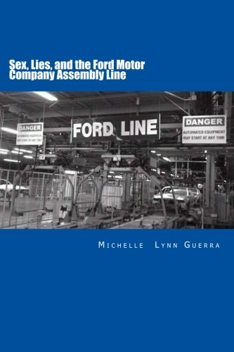 sex-lies-and-the-ford-motor-company-assembly-line