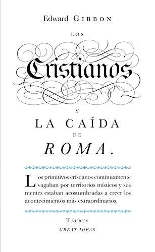 Los cristianos y la caída de Roma (Serie Great Ideas 22) por Edward Gibbon