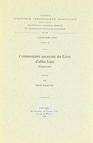 Commentaire Anonyme Du Livre D'abba Isaie Fragments. Syr. 151. par R Draguet
