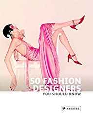 50 Fashion Designers You Should Know by Simone Werle (2010-04-24)