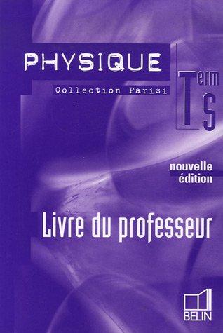 Physique Term S : Livre du professeur