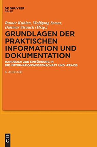 Grundlagen der praktischen Information und Dokumentation: Handbuch zur Einführung in die Informationswissenschaft und -praxis
