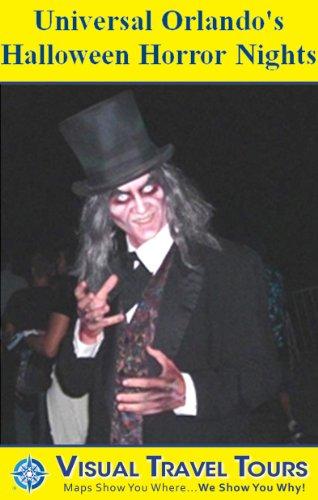 Universal Orlando Halloween Horror Nights: A Self-guided Pictorial Walking Tour (Visual Travel Tours Book 171) (English (Halloween Orlando)