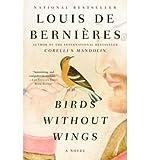 [(Birds Without Wings)] [Author: Louis de Bernieres] published on (June, 2005) - Louis de Bernieres