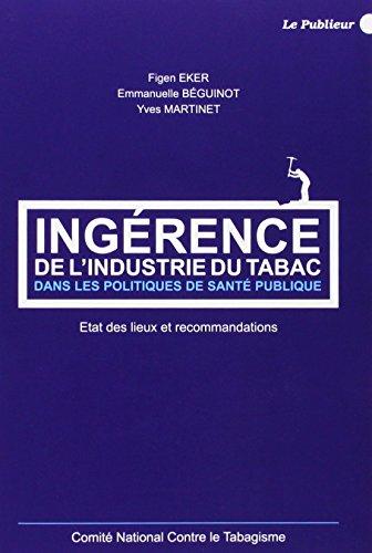 Ingérence de l'industrie du tabac dans les politiques de santé publique