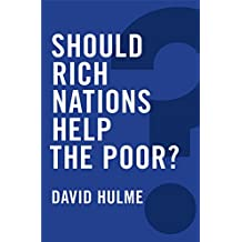 Should Rich Nations Help the Poor?