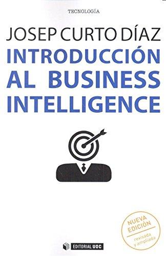 Introducción al business intelligence (Nueva edición revisada y ampliada) (Manuales) por Aa.Vv.