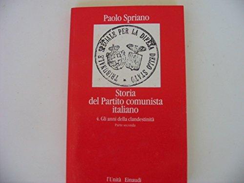 Storia del Partito Comunista Italiano: 4 (Reprints Einaudi) por Paolo Spriano