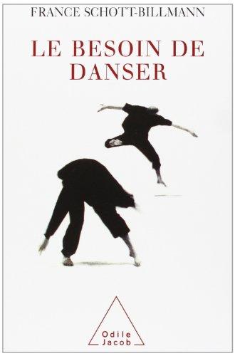 Le Besoin de danser par France Schott-Billmann