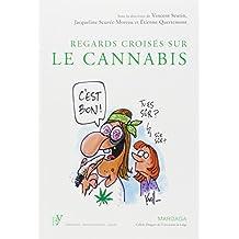 Regards croisés sur le cannabis