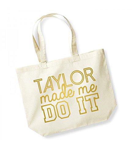 Taylor Made Me Do It Unisex Tragetasche, Baumwollleinen, mit Spruch, Natural/Gold, Einheitsgröße
