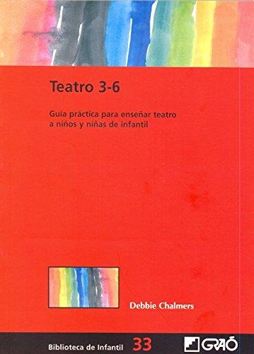Teatro 3-6: 033 (Biblioteca De Infantil)