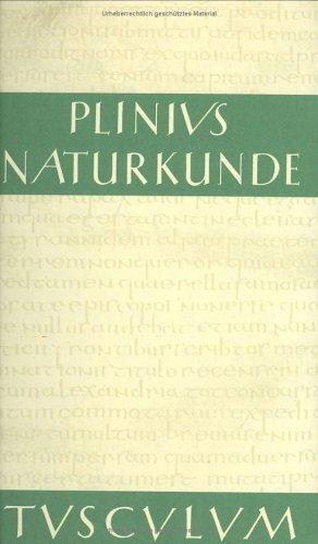 Naturkunde/Naturalis Historia - ohne Registerband. Lat./Dt.: Naturkunde, Bd.33, Metallurgie