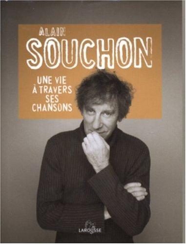 Alain Souchon : Une vie à travers ses chansons par Ludovic Dormion