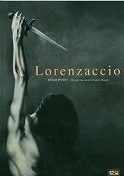 Lorenzaccio : D'après l'oeuvre d'Alfred de Musset