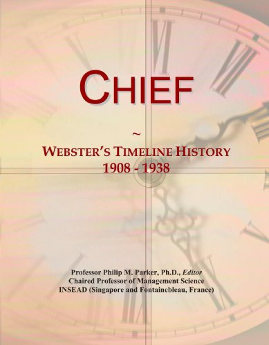 Chief: Webster's Timeline History, 1908 - 1938