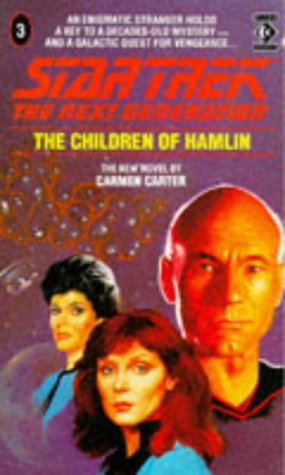 Cover of Children of Hamlin (Star Trek: The Next Generation 3)