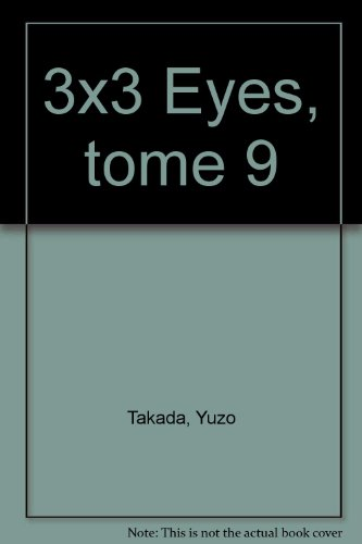 3x3 Eyes, tome 9