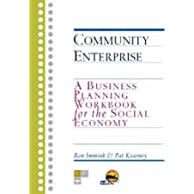 Community Enterprise: A Business Planning Workbook for the Social Economy