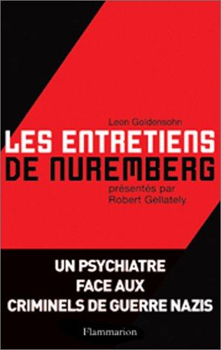Les entretiens de Nuremberg par Leon Goldensohn