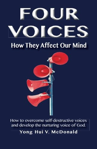 Four Voices: How They Affect Our Mind