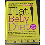 Flat Belly Diet: A Flat Belly is About Food & Attitude. Period. (Not a Single Crunch Required)