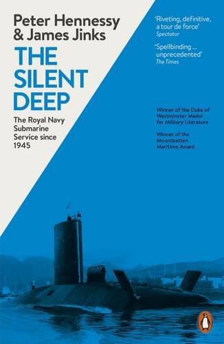 the-silent-deep-the-royal-navy-submarine-service-since-1945