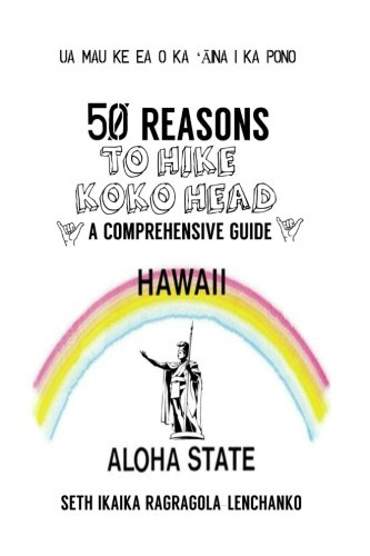50 Reasons to Love Hiking Koko Head