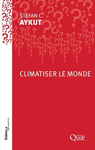 Couverture du livre Climatiser le monde