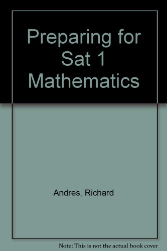 Preparing for Sat 1 Mathematics por Richard Andres