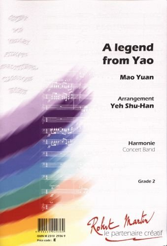 A LEGEND FROM YAO   CONCERT BAND/HARMONIE   SCORE