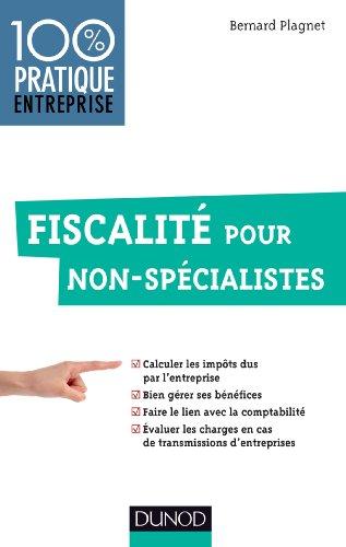 Fiscalité pour non-spécialistes par Bernard Plagnet