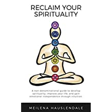 Reclaim Your Spirituality (English Edition)