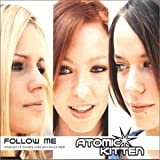 Follow Me [CD 1] [CD 1] by Atomic Kitten (2000-11-28) -
