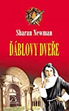 Ďáblovy dveře: Z cyklu Catherine LeVendeur Mystery Anno Domini 1140. (2006)