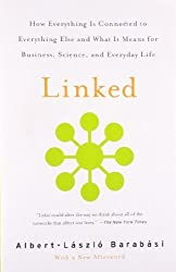 Linked: How Everything Is Connected to Everything Else and What It Means for Business, Science, and Everyday Life by Barabasi, Albert-Laszlo (2003) Paperback