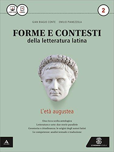 Forme e contesti della letteratura latina. Per i Licei e gli Ist. magistrali. Con e-book. Con espansione online: 2