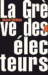 La Grève des électeurs (nouvelle édition) par Mirbeau
