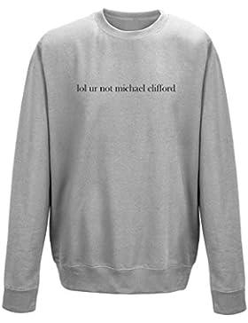 Lol Ur non Michael Clifford Unisex Felpa