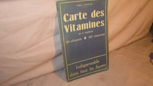 A. Orain. Carte des vitamines et calories... 180 aliments, 550 vitamines par Aristide Orain