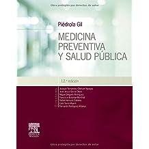 Piédrola Gil. Medicina Preventiva Y Salud Pública - 12ª Edición
