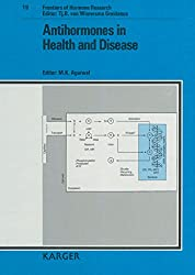 Antihormones in Health and Disease: Satellite Symposium of the 2nd European Congress of Endocrinology, Ljubljana, July 1990: Proceedings. (Frontiers of Hormone Research)