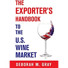 The Exporter's Handbook to the US Wine Market