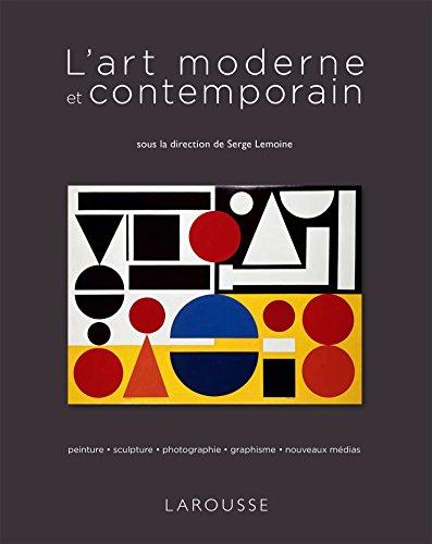 L'art moderne et contemporain par Serge Lemoine