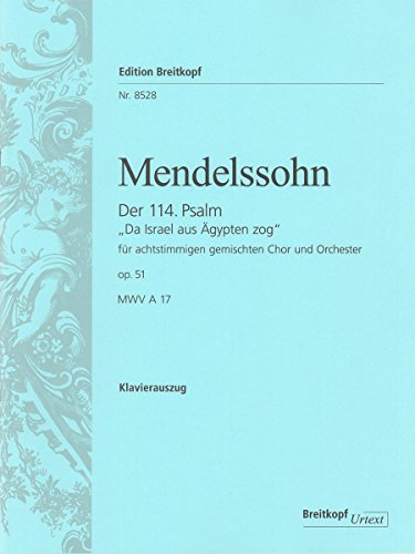 Mendelssohn : Psaume 114 op.51 - choeur et piano - Breitkopf