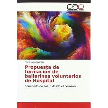 Propuesta de formación de bailarines voluntarios de Hospital: Educando en salud desde el corazon