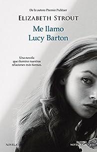 Me llamo Lucy Barton par Elizabeth Strout