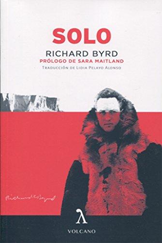 Solo por Richard E. Byrd